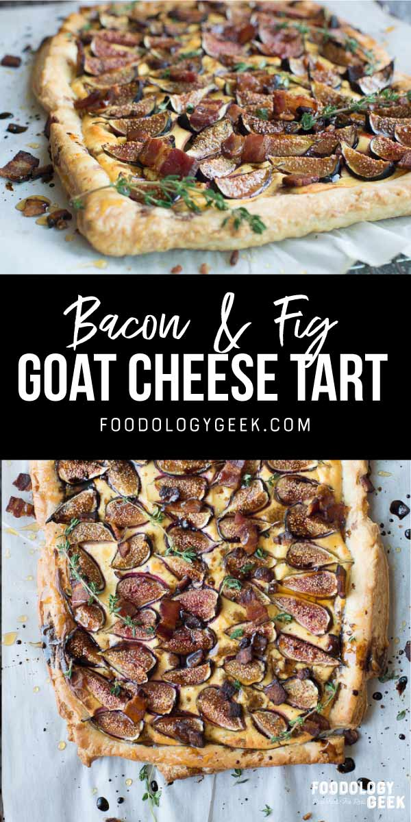 bacon and fig goat cheese tart appetizer recipe. pinterest image by foodology geek