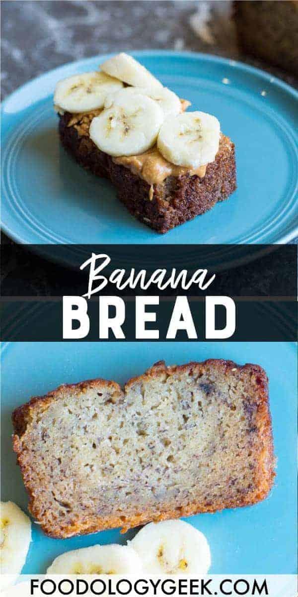 easy banana bread recipe pinterest image by foodology geek