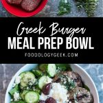 greek burger meal prep bowls. pinterest image by foodology geek