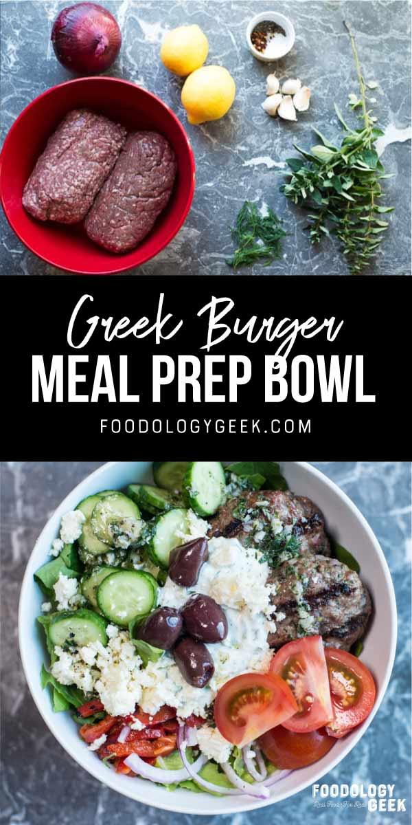greek burger meal prep bowls. pinterest image by foodology geek