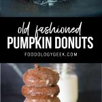 old fashioned pumpkin donuts recipe. pinterest image by foodology geek.com