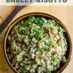 Mushroom barley risotto recipe pinterest image. By foodology geek