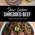 slowcooker shredded beef recipe. pinterest image by foodology geek.