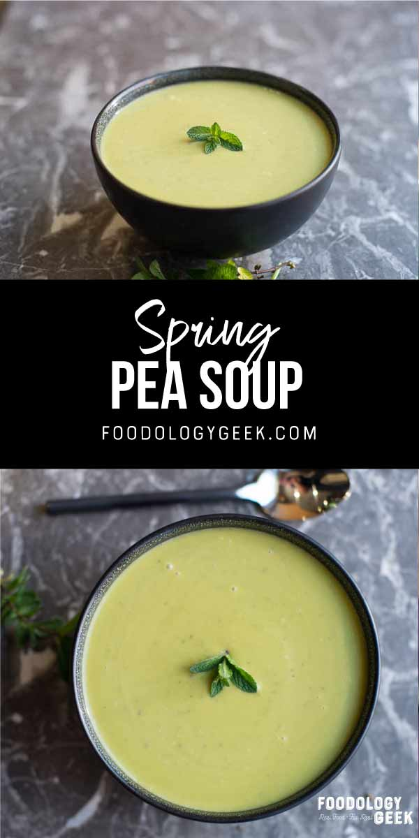 spring pea soup in a bowl. pinterest image by foodology geek.