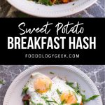 sweet potato breakfast hash recipe. pinterest image by foodology geek.
