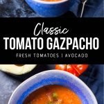 classic tomato gazpacho recipe. pinterest image by foodology geek