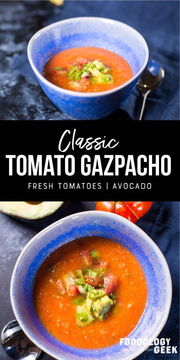 classic tomato gazpacho recipe. pinterest image by foodology geek