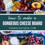gorgeous cheese board pinterest image by foodology geek.