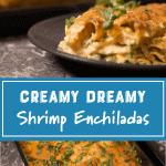 Shrimp Enchiladas pinterest image by fooodlogy geek
