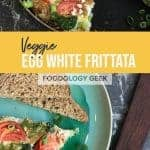 veggie egg white frittata pinterest image
