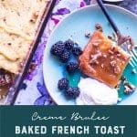 Creme Brulee French toast casserole. pinterest image by foodology geek