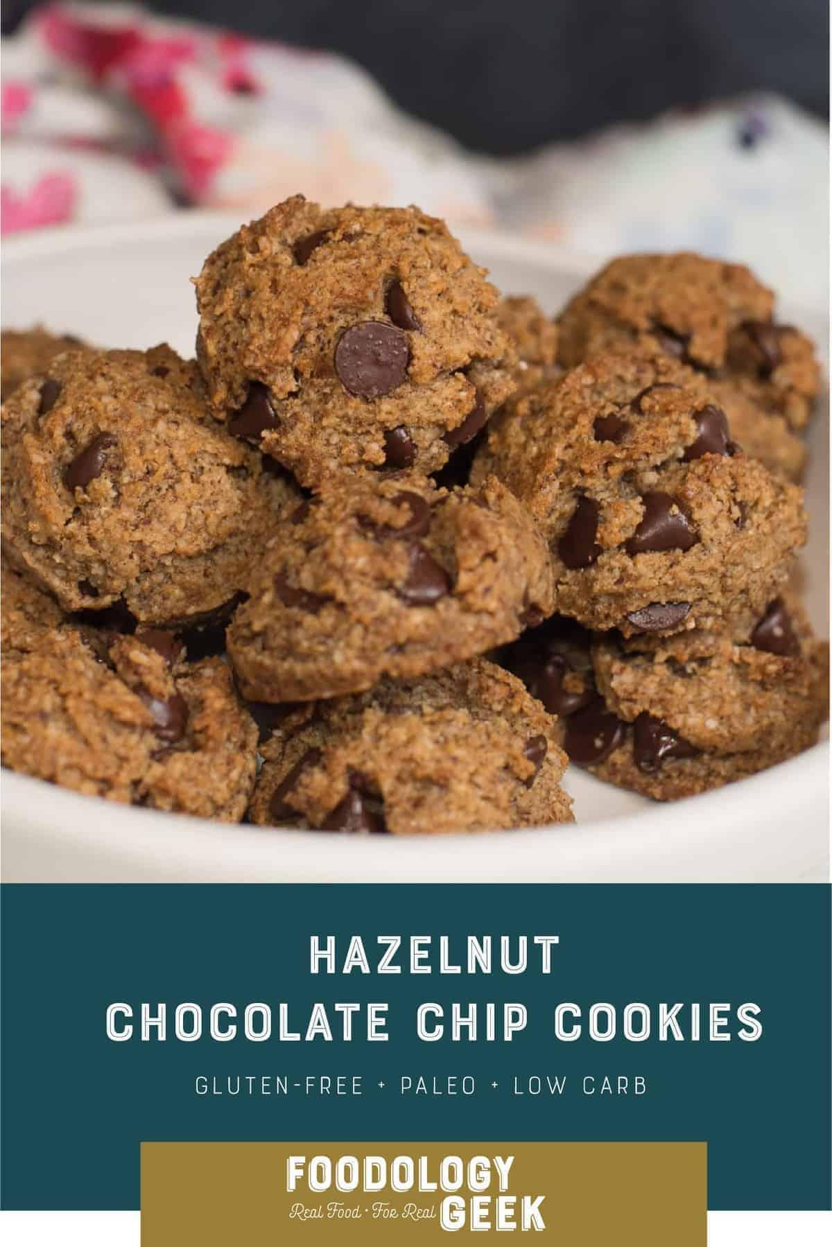 Hazelnut Chocolate Chip Cookies. Paleo cookies for everybody