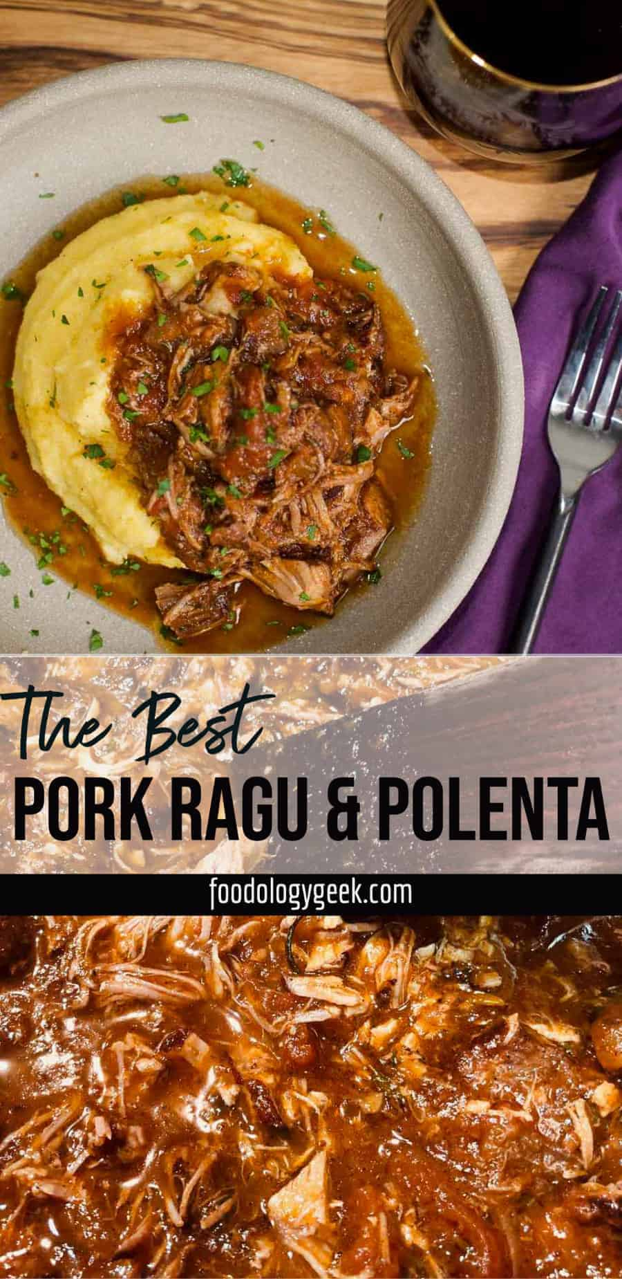 the best pork ragu and creamy polenta pinterest pin by foodology geek