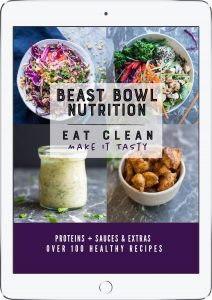 Beast Bowl Nutrition The Cookbook, by Laura Reigel from Beastbowl.life