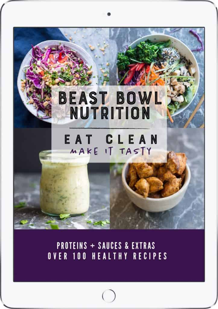 Beast Bowl Nutrition The Cookbook by Laura Reigel from Beastbowl.life