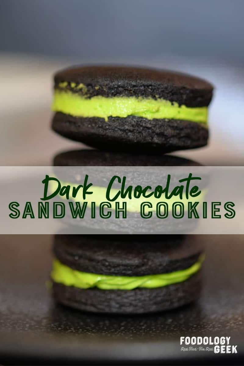 dark chocolate sandwich cookies. pinterest image by foodology geek.