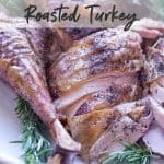 Spatchcock turkey recipe. Pinterest image by foodology geek.