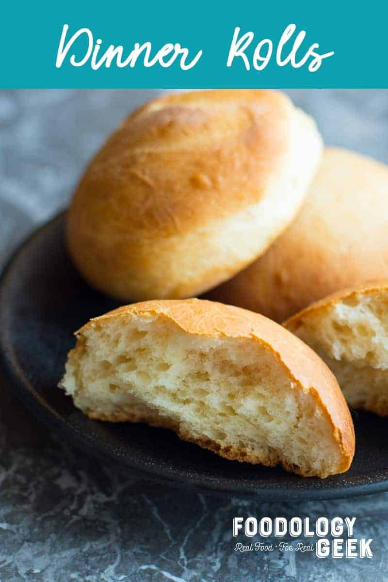 soft fluffy dinner rolls recipe. Pinterest image by foodology geek.