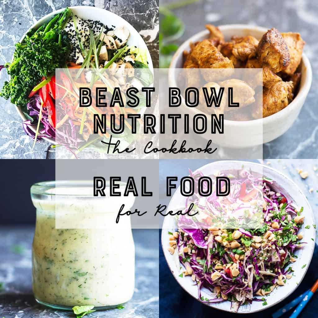 Beast Bowl Nutrition The New and Improved Meal Prep Cookbook by Laura Reigel