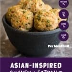 Thai Chicken meatballs in a black bowl with the nutritional information 7 grams of protein. Pinterest image by foodology geek