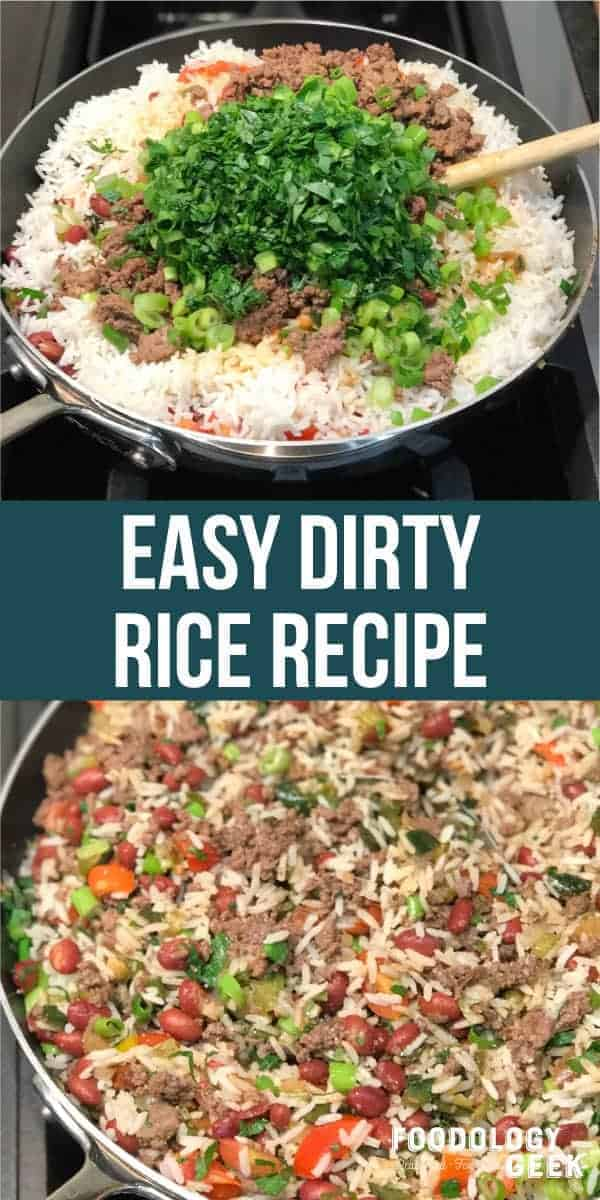 Easy rice and beans. Dirty rice recipe. pinterest image foodology geek