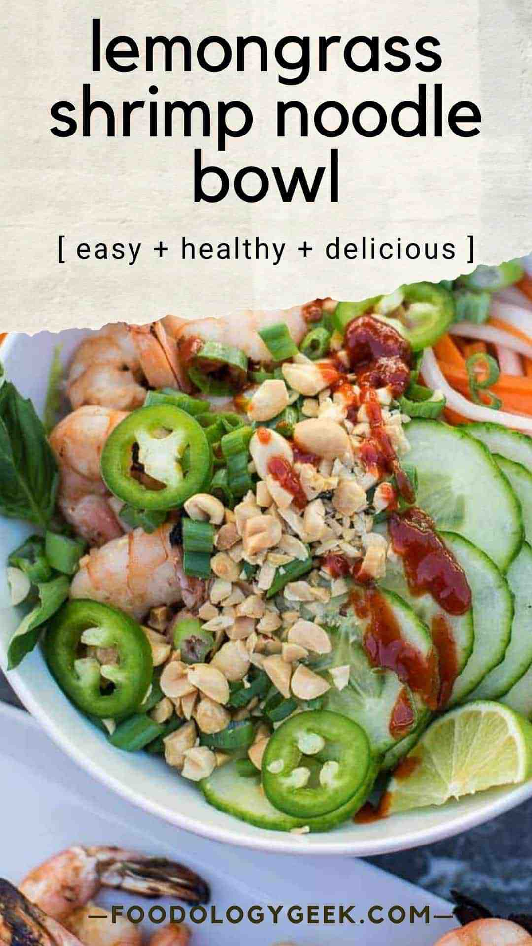 Healthy and easy to make ahead this lemongrass shrimp bowl 🍤recipe will be a favorite go to meal. Serve with rice noodles, veggies, and sriracha.