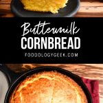 easy buttermilk corn bread recipe. pinterest image by foodology geek