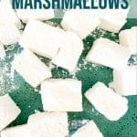 homemade marshmallows pinterest image | foodology geek