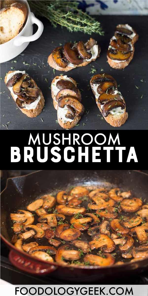 Mushroom bruschetta recipe. pinterest image by foodology geek.