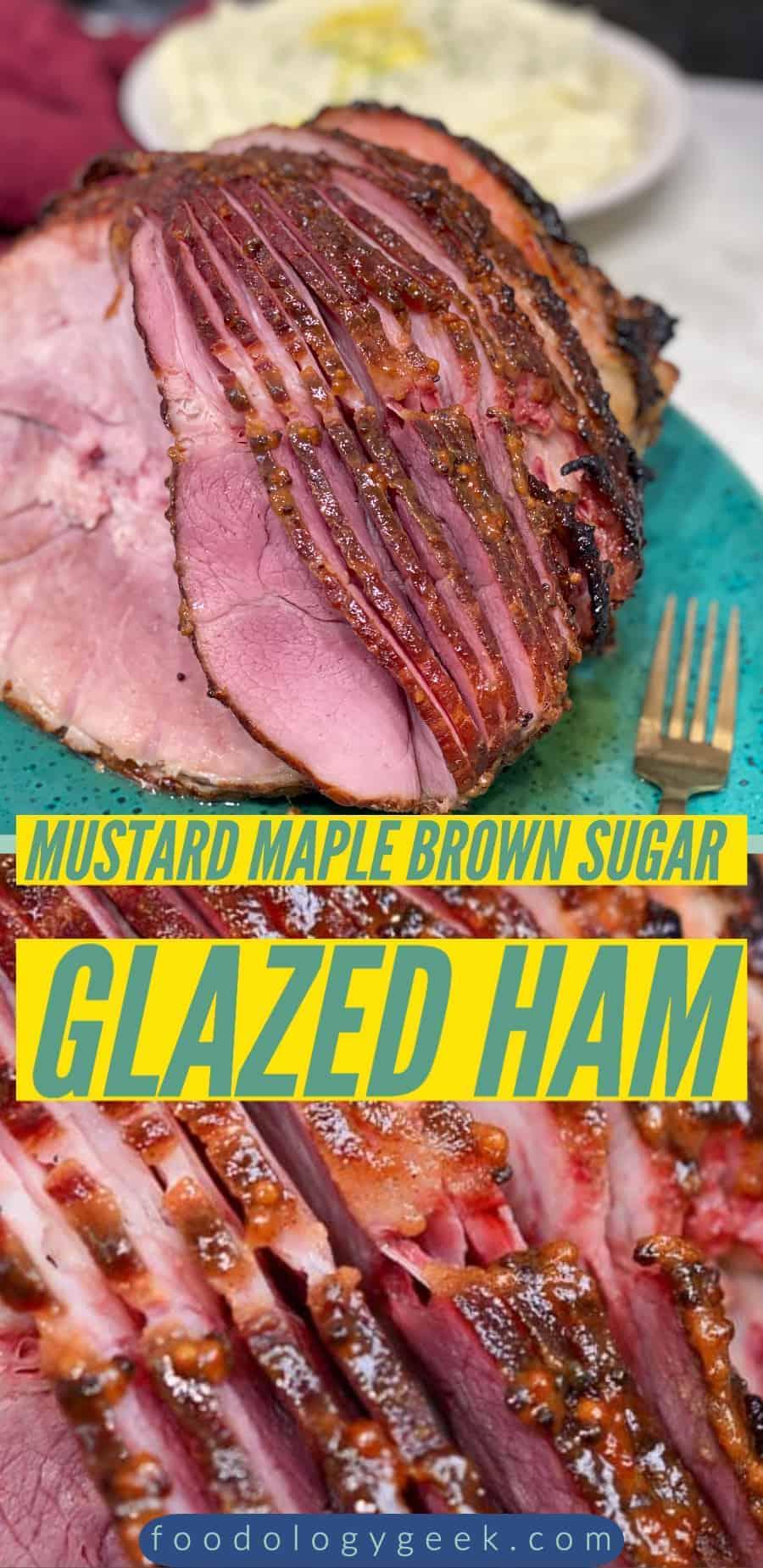 mustard maple brown sugar glazed ham pinterest image