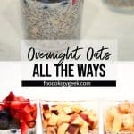 overnight oats all the ways pinterest image by foodology geek