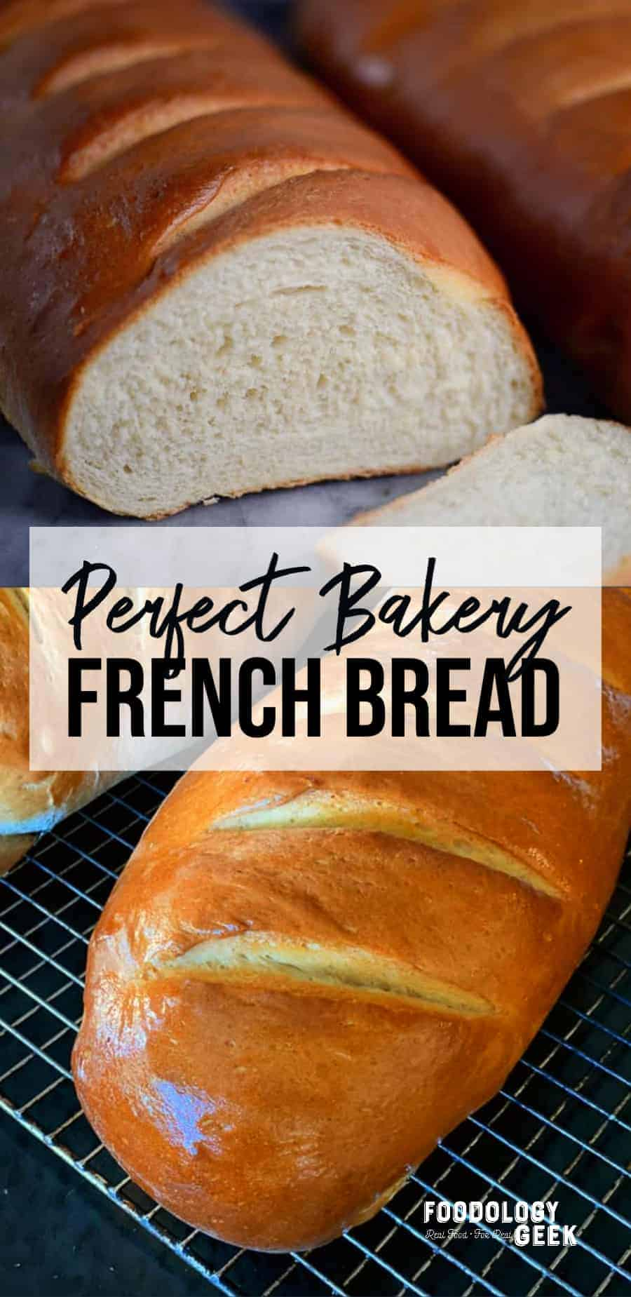 perfect bakery style french bread recipe   foodology geek
