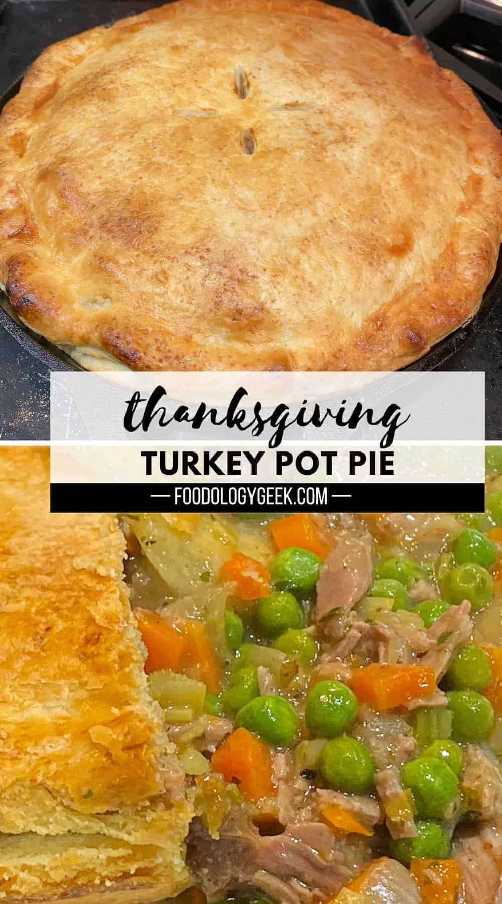 whole turkey pot pie and a close up of the turkey pot pie filling