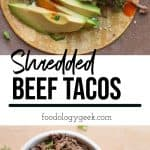 Shredded beef tacos recipe. pinterest image by foodology geek