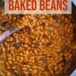 The Best Baked Beans Recipe | Foodology Geek