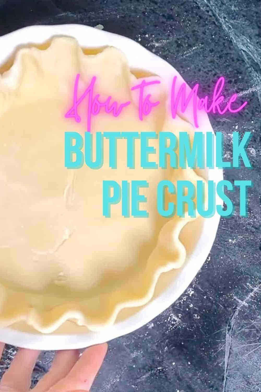 how to make buttermilk pie crust