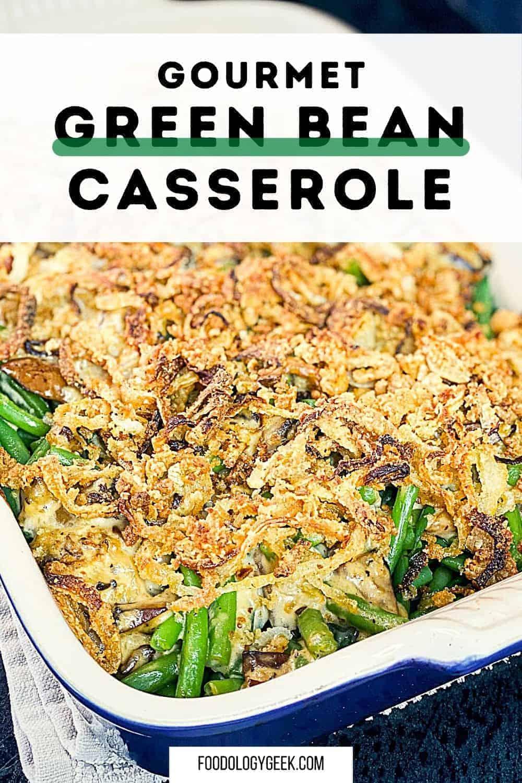 classic green bean casserole made from scratch